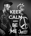 KEEP CALM AND BE  ME ;) - Personalised Poster large