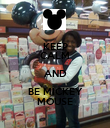 KEEP CALM AND BE MICKEY MOUSE - Personalised Poster large