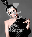 KEEP CALM AND  Be  Monster - Personalised Poster large