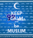 KEEP CALM and be MUSLIM - Personalised Poster large
