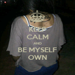 KEEP CALM AND BE MYSELF OWN - Personalised Poster large