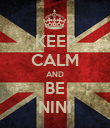 KEEP CALM AND BE NINI - Personalised Poster large