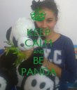 KEEP CALM AND BE PANDA - Personalised Poster large