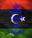 KEEP CALM AND BE SAGA3 - Personalised Poster large