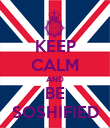 KEEP CALM AND BE SOSHIFIED - Personalised Poster large