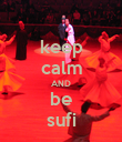 keep calm AND be sufi - Personalised Poster large