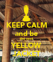 KEEP CALM and be the next YELLOW JACKET - Personalised Poster large