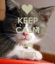 KEEP CALM AND be Tom - Personalised Poster large