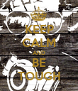 KEEP CALM AND BE TOUGH - Personalised Poster large