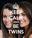 KEEP CALM AND BE TWINS - Personalised Poster large