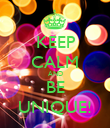 KEEP CALM AND BE UNIQUE! - Personalised Poster large