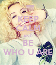 KEEP CALM AND BE WHO U ARE - Personalised Poster large