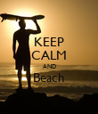 KEEP CALM AND Beach  - Personalised Poster large