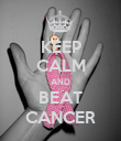 KEEP CALM AND BEAT CANCER - Personalised Poster large