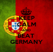 KEEP CALM AND BEAT  GERMANY - Personalised Poster large