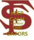 KEEP CALM AND BEAT THE GATORS - Personalised Poster large