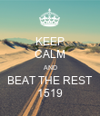 KEEP CALM AND BEAT THE REST 1519 - Personalised Poster large