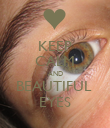 KEEP CALM AND BEAUTIFUL  EYES - Personalised Poster large