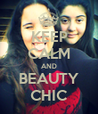KEEP CALM AND BEAUTY CHIC - Personalised Poster large