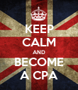 KEEP CALM AND BECOME A CPA - Personalised Poster large