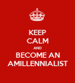 KEEP CALM AND BECOME AN AMILLENNIALIST - Personalised Poster large