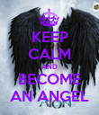 KEEP CALM AND BECOME AN ANGEL - Personalised Poster large