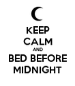 KEEP CALM AND BED BEFORE MIDNIGHT - Personalised Poster large