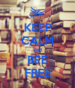 KEEP CALM and BEE FREE - Personalised Poster large