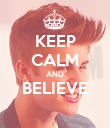 KEEP CALM AND BELIEVE  - Personalised Poster large