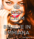 KEEP CALM AND BELIEVE IN EMMIANA - Personalised Poster large
