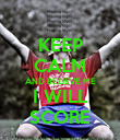 KEEP CALM AND BELIEVE ME I WILL SCORE - Personalised Poster large