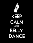 KEEP CALM AND BELLY DANCE - Personalised Poster large
