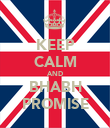 KEEP CALM AND BHABH PROMISE - Personalised Poster large