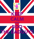 KEEP CALM AND BOO THE BADGUYS - Personalised Poster large