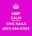 KEEP CALM AND BOOK CHIC NAILS (801) 484-0355 - Personalised Poster large