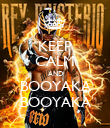 KEEP CALM AND BOOYAKA BOOYAKA - Personalised Poster large