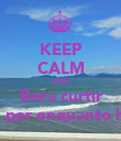 KEEP CALM AND Bora curtir Santos por enquanto hahhah - Personalised Large Wall Decal