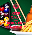 KEEP CALM AND BORA PRO RENATINHO - Personalised Poster large
