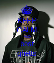 KEEP CALM AND bost ghetts - Personalised Poster large