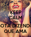 KEEP CALM AND BOTA DIZENDO QUE AMA - Personalised Poster large