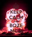 KEEP CALM AND BOZE MOJ! - Personalised Poster large