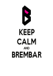 KEEP CALM AND BREMBAR  - Personalised Poster large