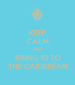 KEEP CALM AND BRING 1D TO THE CARIBBEAN - Personalised Poster large