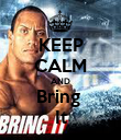KEEP CALM AND Bring  It - Personalised Poster large