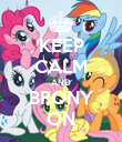 KEEP CALM AND BRONY ON - Personalised Poster large