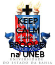 KEEP CALM AND BROQUEI na UNEB - Personalised Poster large