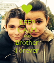 KEEP CALM AND Brother Forever - Personalised Poster large