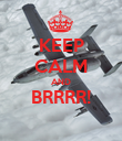 KEEP CALM AND BRRRR!  - Personalised Poster large