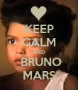 KEEP CALM AND  BRUNO MARS - Personalised Poster large