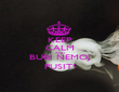 KEEP CALM AND BUBI NEMOJ PUSIT! - Personalised Large Wall Decal